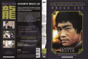 Bruce Lee: Goodbye Bruce Lee 35th Anniversary Edition